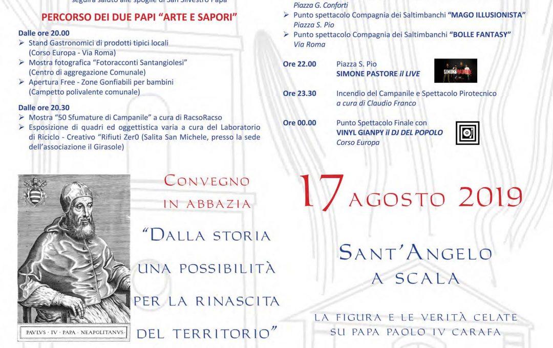"""Sant'Angelo a Scala  """"Il Paese dei due Papi""""                                                  10 Agosto 2019 – 17 Agosto 2019"""