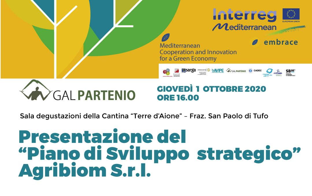 """PROGETTO EMBRACE – Presentazione del  """"Piano di Sviluppo  strategico""""  Agribiom S.r.l."""
