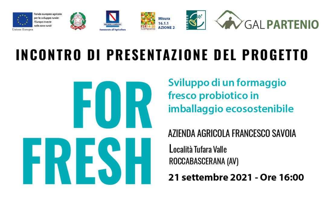 FOR FRESH: incontro di presentazione del progetto